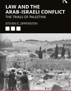 כריכת הספר Law and the Arab-Israeli Conflict מאת סטיבן אי. סיפרסטיין