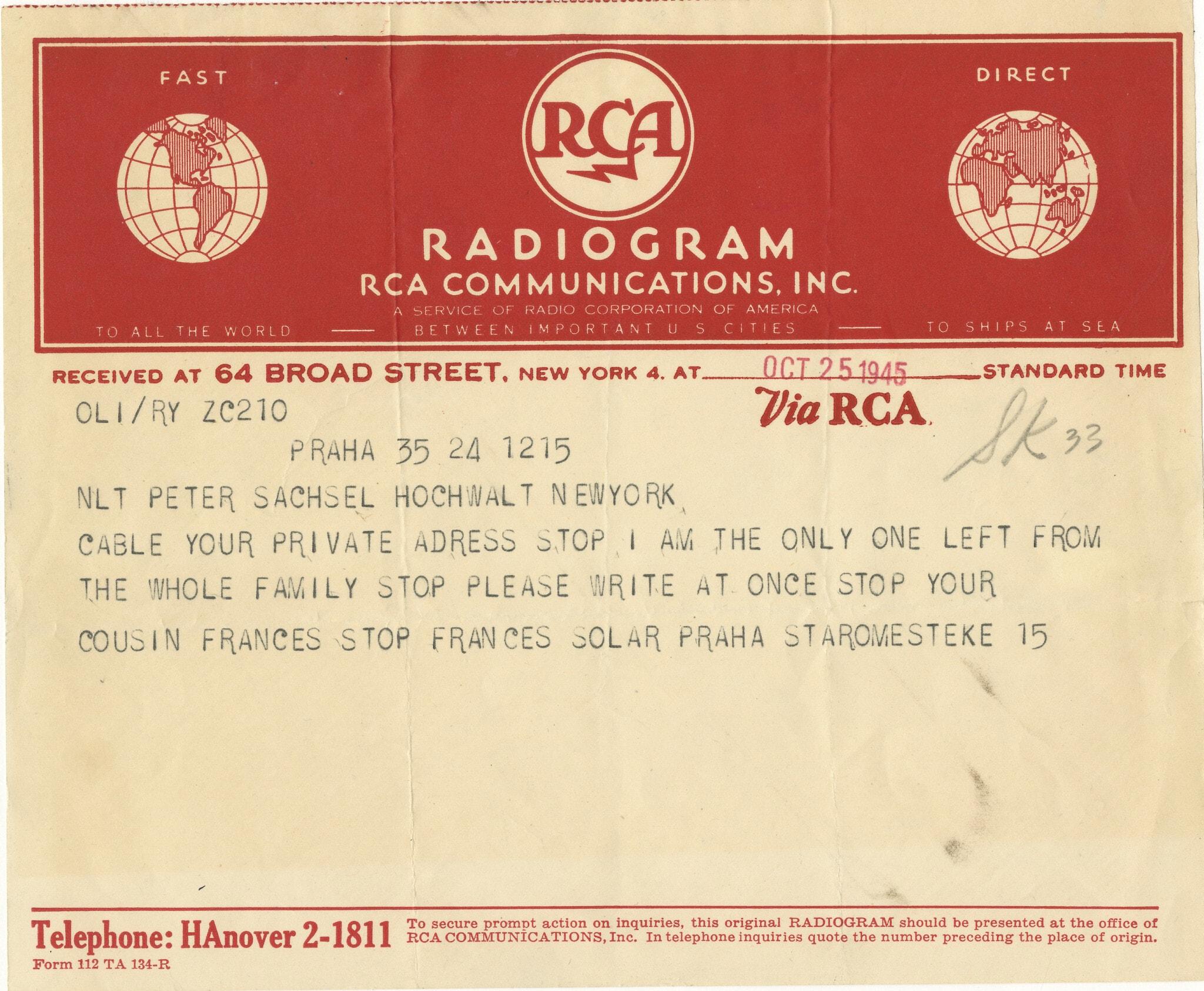 מברק ששלחה פרנסי סולר (שם הנעורים רבינק) מפראג לבן דודה פיטר בארצות הברית כדי ליידע אותו שהיא בת המשפחה היחידה שניצלה, 25 באוקטובר 1945 (צילום: צילום באדיבות הלן אפשטיין)