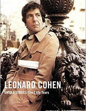 """""""לאונרד כהן, סיפורים שלא סופרו"""", מאת מייקל פוזנר (צילום: Courtesy)"""