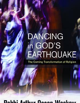 """ספרו ה-28 של הרב ארתור אושן וסקו, """"לרקוד ברעידת האדמה של אלוהים: הטרנספורמציה הקרבה של הדת"""", פורסם בהוצאת ספרי אורביס ב-1 באוקטובר 2020 (צילום: באדיבות ספרי אורביס)"""
