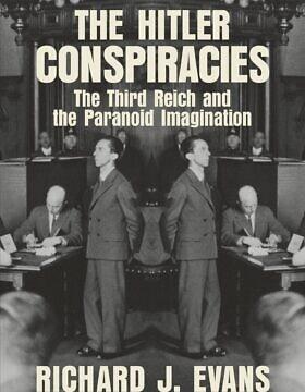 """""""תיאוריות הקונספירציה על היטלר"""" מאת סר ריצ'רד אוונס (צילום: Courtesy)"""
