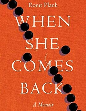 """כריכת ספרה של רונית פלנק, """"כשהיא תחזור"""" (צילום: Motina Books)"""