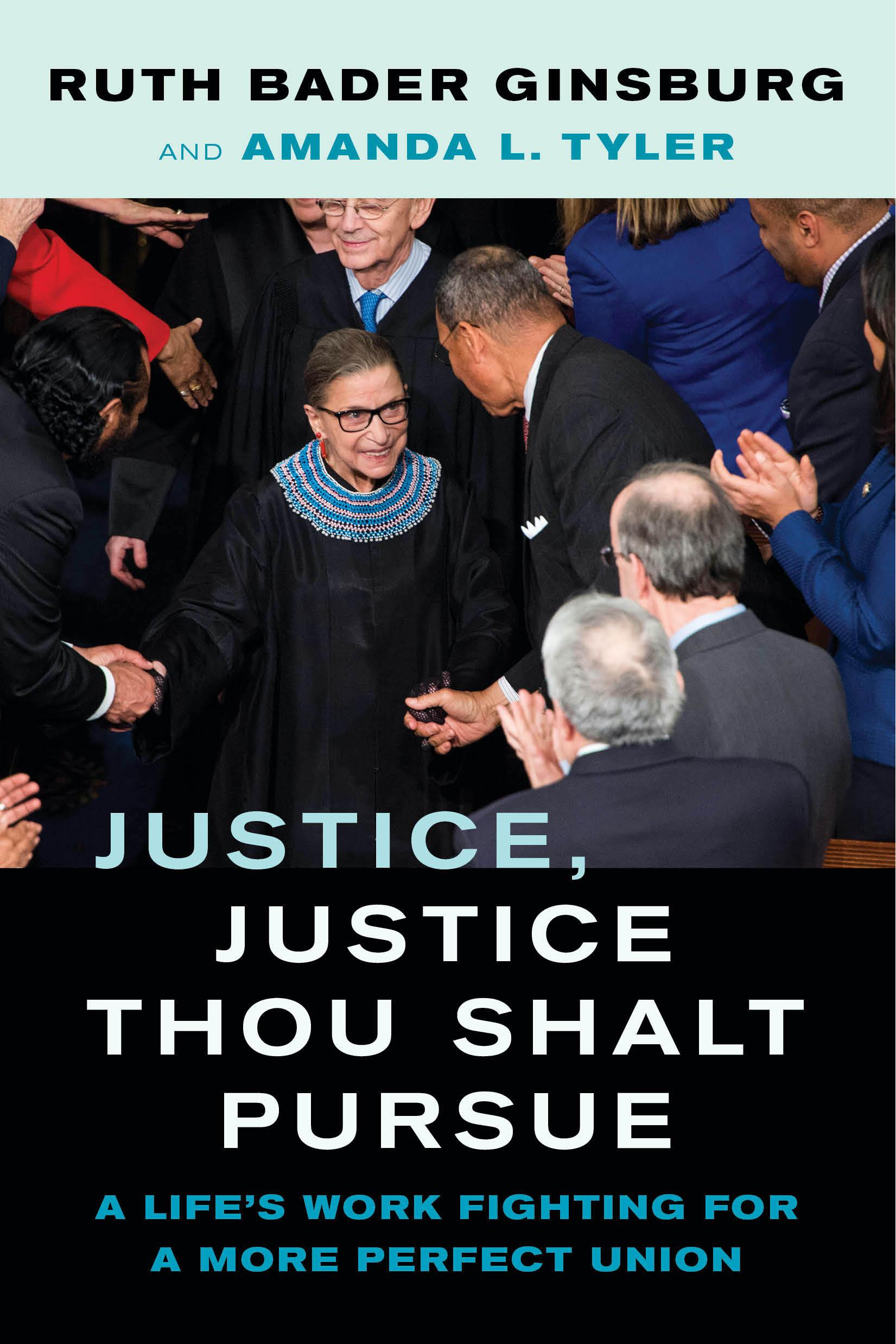 """""""צדק צדק תרדוף"""", ספרם של רות ביידר גינזבורג ואמנדה ל. טיילר"""