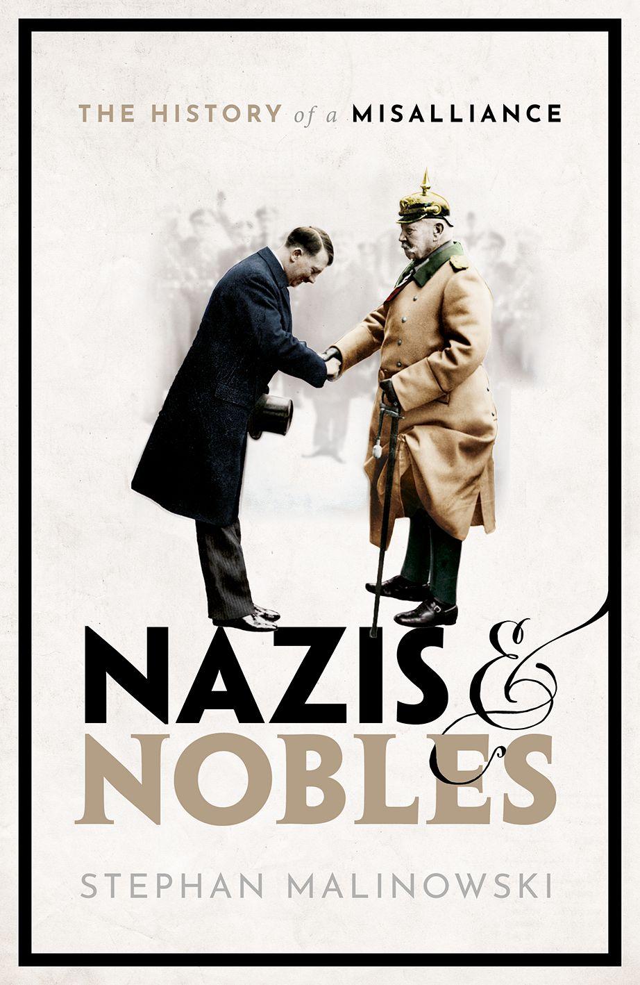 """ספרו של סטפן מלינובסקי, """"נאצים ואצילים"""" (צילום: באדיבות המחבר)"""