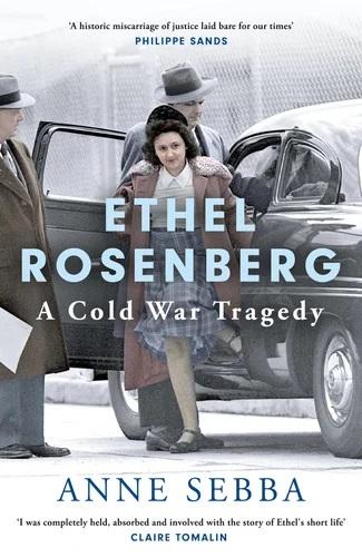 """כריכת ספרה של אן סבה, """"אתל רוזנברג: טרגדיה של המלחמה הקרה"""" (צילום: באדיבות המחברת וההוצאה)"""