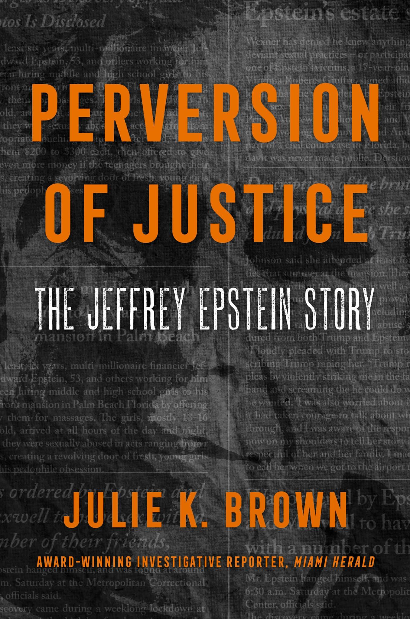 """עטיפת הספר """"סטייה של צדק: הסיפור של ג'פרי אפשטיין"""" מאת ג'ולי ק. בראון"""